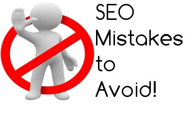 7 Fatal SEO Mistakes that will never let your website's Google ranking grow