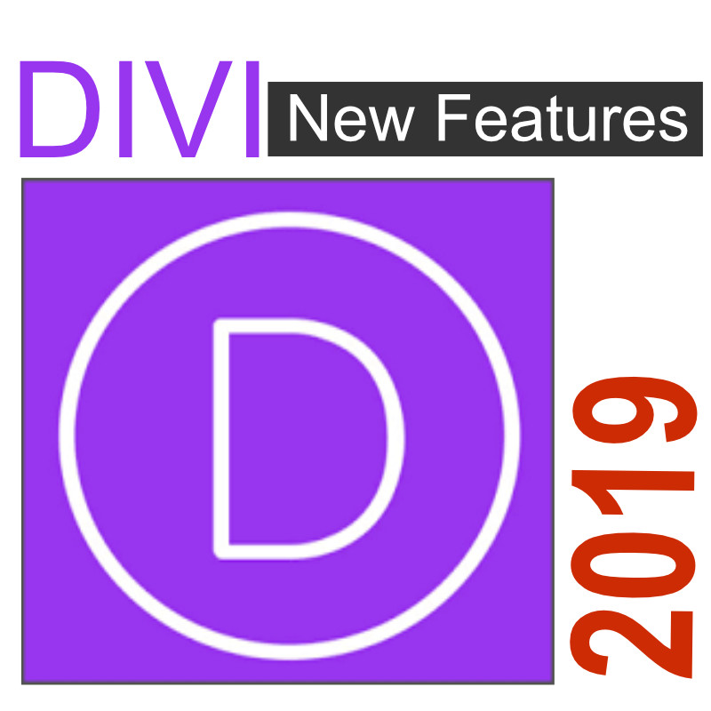 Top Features that Divi Builder received in 8 months – 2019